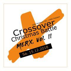 Crossover Christmas Battle – MERX Vol.2